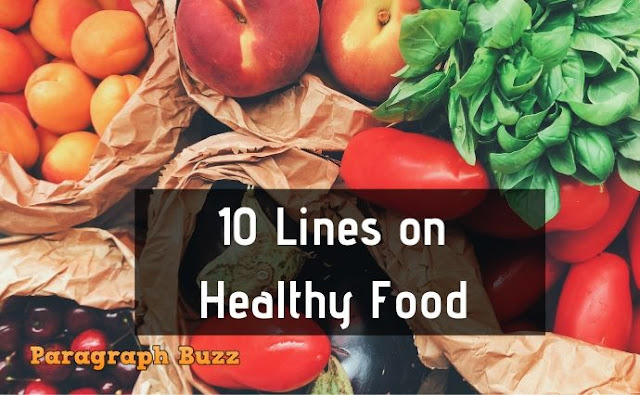 10 Lines on Healthy Food