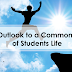 A Positive Outlook to a Common Problem of Students Life