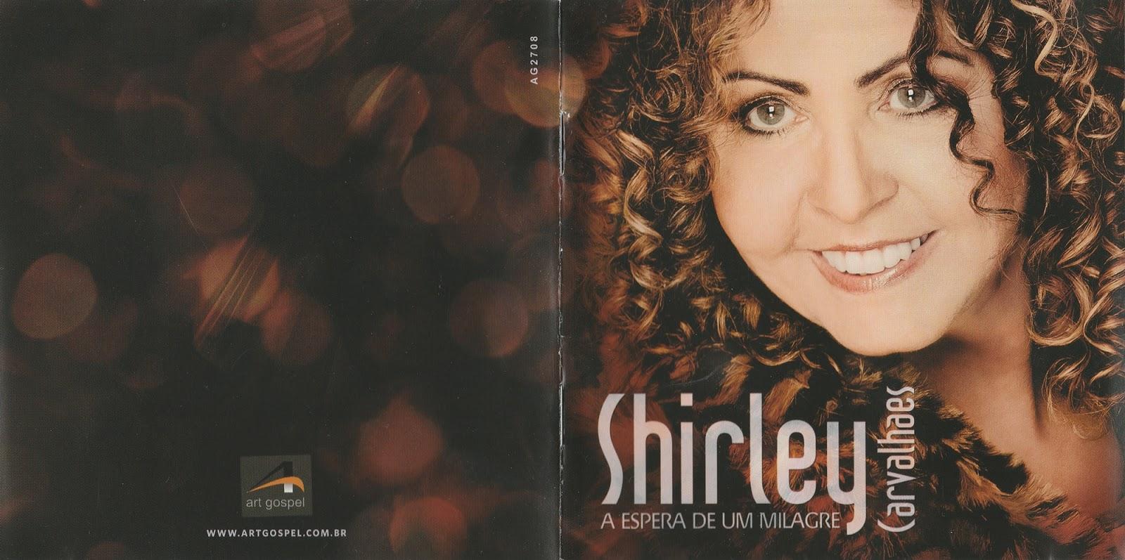 cd shirley carvalhaes 2011 a espera de um milagre