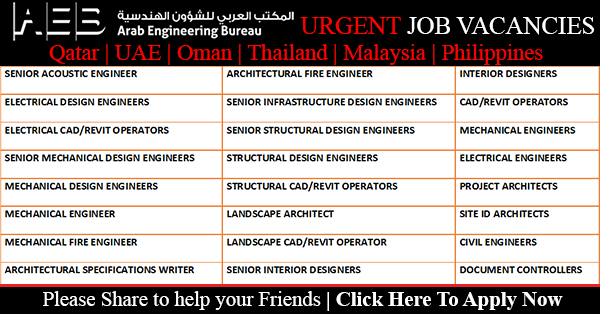 Gulf Job Vacancies Arab Engineering Bureau Aeb Job Vacancies Qatar Uae Oman Malaysia Thailand Philippines