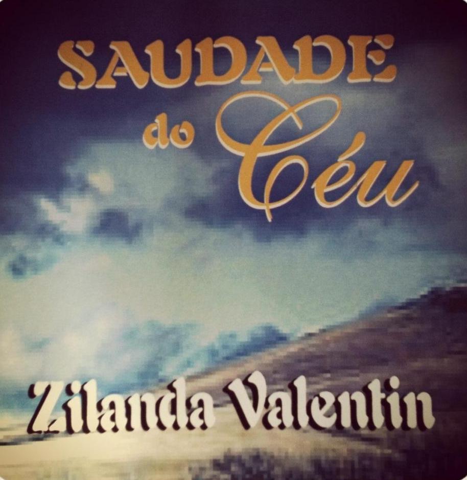 Zilanda Valentim - Saudade do C�u