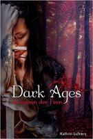 Dark Ages 03. Kriegerin der Feen