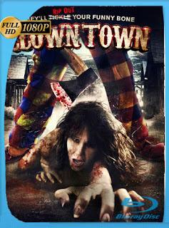 ClownTown (2016)HD [1080p] Latino [GoogleDrive] SilvestreHD
