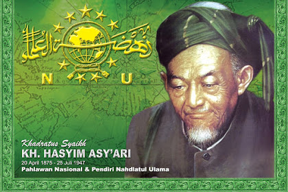 Sejarah K.H. Hasyim Asy'ari Pahlawan Nasional dan Pendiri Nahdlatul Ulama