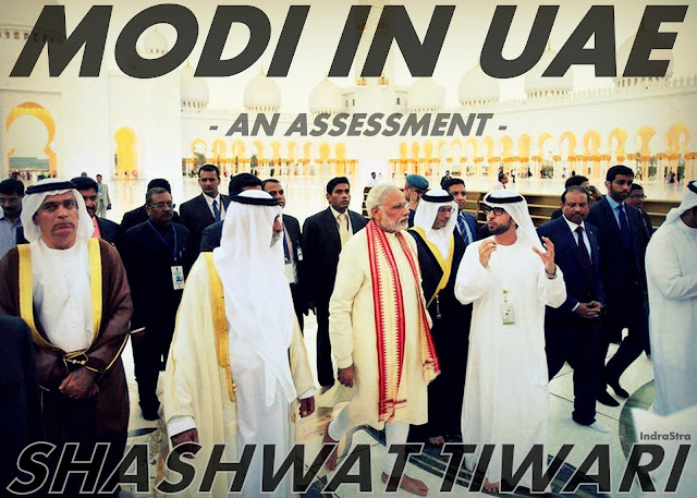 FEATURED | Modi in UAE : An Assessment by Shashwat Tiwari