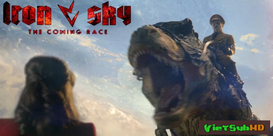 Phim Khủng Long Trỗi Dậy Trailer VietSub HD | Iron Sky: The Coming Race 2016