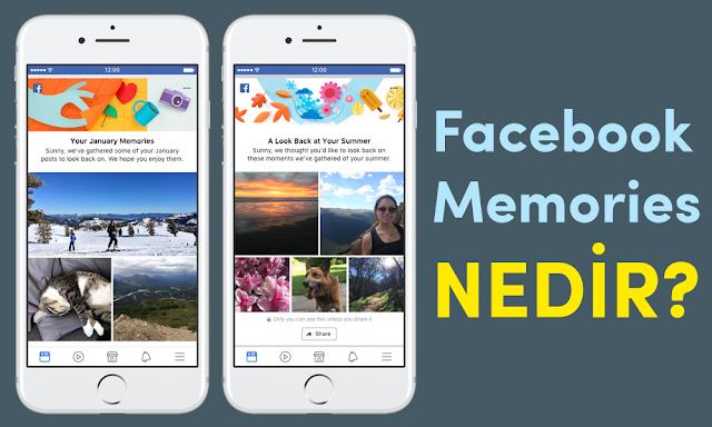 Facebook Memories Nedir?