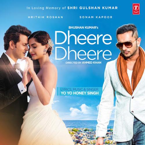 Dheere Dheere Se Meri - Hrithik, Honey Singh (2015)