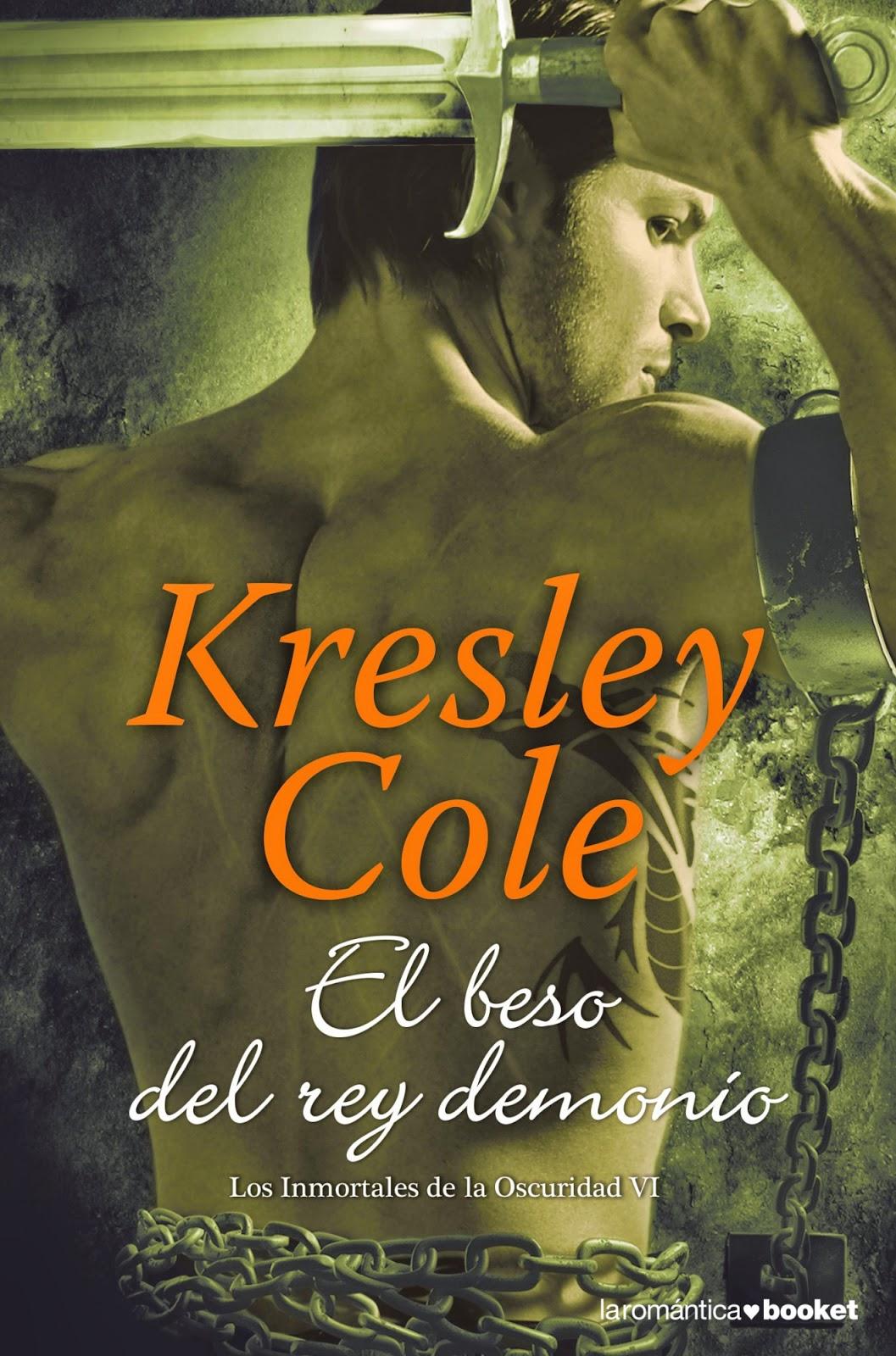 Los Inmortales De La Oscuridad VI: El Beso Del Rey Demonio, de Kresley Cole