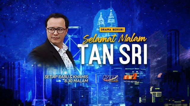 Selamat Malam Tan Sri (2018)