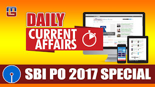 DAILY CURRENT AFFAIRS | SBI PO 2017 | 11.03.2017