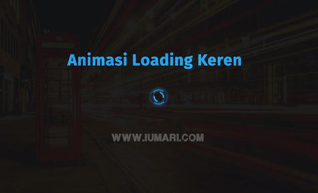 Memasang Efek Animasi Loading di Blog