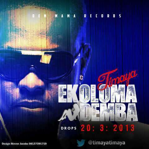 Timaya Ekoloma Demba MP3, Video & Lyrics