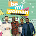 M.anifest feat. Mi Casa - Be My Woman (2017) [Download]