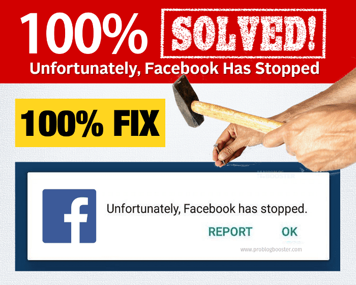 [Fixed] Unfortunately Facebook Has Stopped Problem