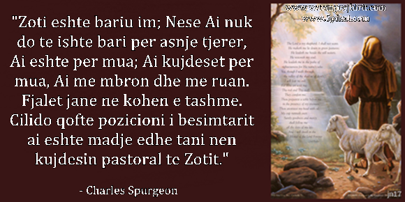Zoti eshte bariu im, thenie te krishtera, spurgeon shqip, sperxhen,