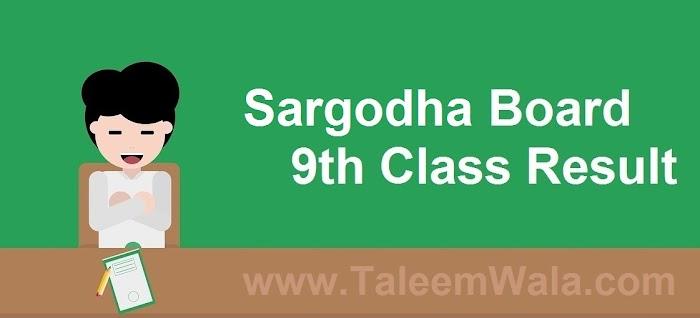 Sargodha Board 9th Class Result 2019 - BiseSargodha.edu.pk