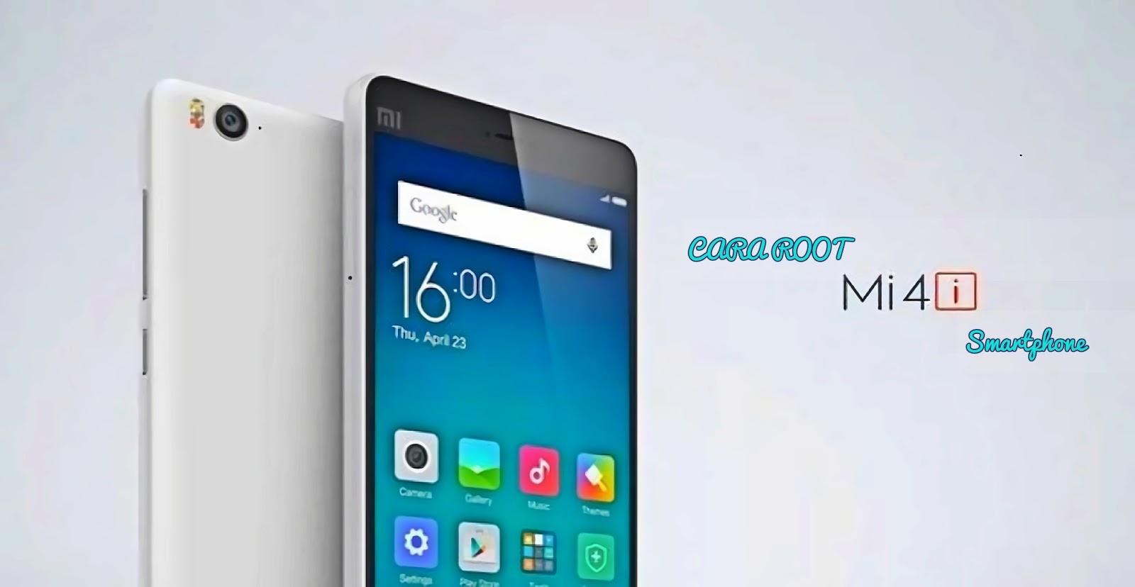 Cara root Xiaomi Mi 4i
