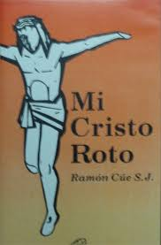 Mi Cristo Roto Y Mi Rostro En El Iluxcaminna Brillando Con Tu