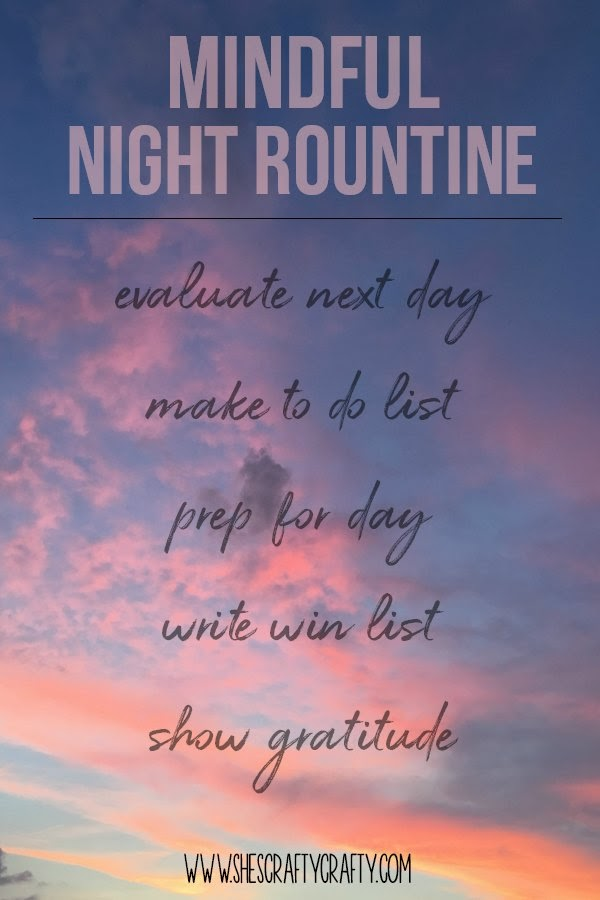 Mindful night routine, the secret to consistent daily success. Use these easy steps to plan your time for the best day ever.