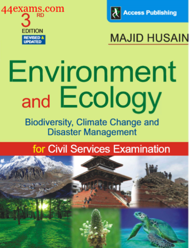 Environment and Ecology By Majid Husain : For Civil Services Examination PDF Book