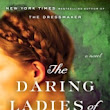 Monday's Review: The Daring Ladies of Lowell by Kate Alcott