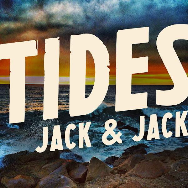 Jack & Jack - Tides - Single Cover