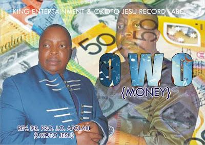 Music:J.O AFOLABI (OKOTO JESU)_OWO