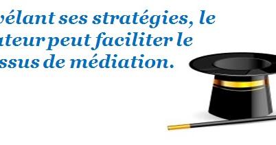 Les médiateurs devraient-ils révéler leurs stratégies aux participant(e)s lors d'une médiation?