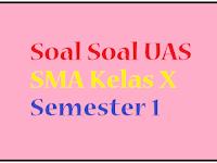 Soal UAS PAI SMA Kelas X Semester 1/ Ganjil