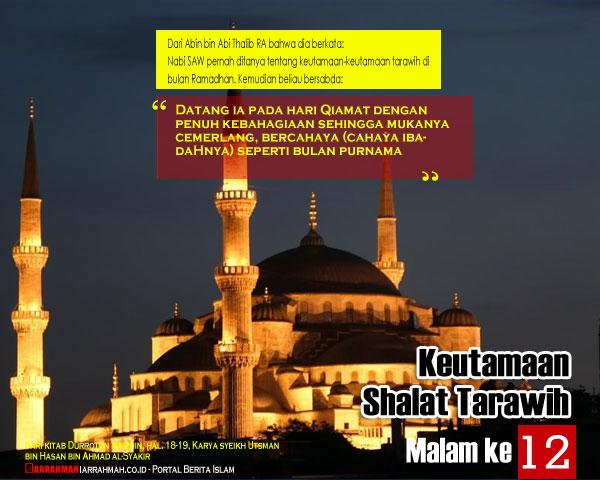 Keutamaan Sholat Tarawih Malam Keduabelas Ramadhan