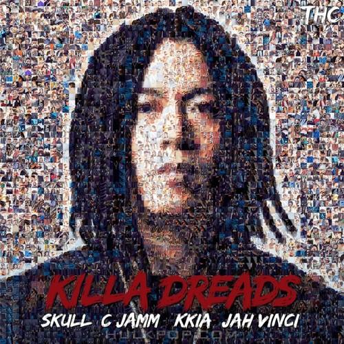SKULL, C Jamm – KILLA DREADS – Single