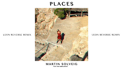Martin Solveig - Places ( Leon Reverse #Remix ) ft. Ina Wroldsen