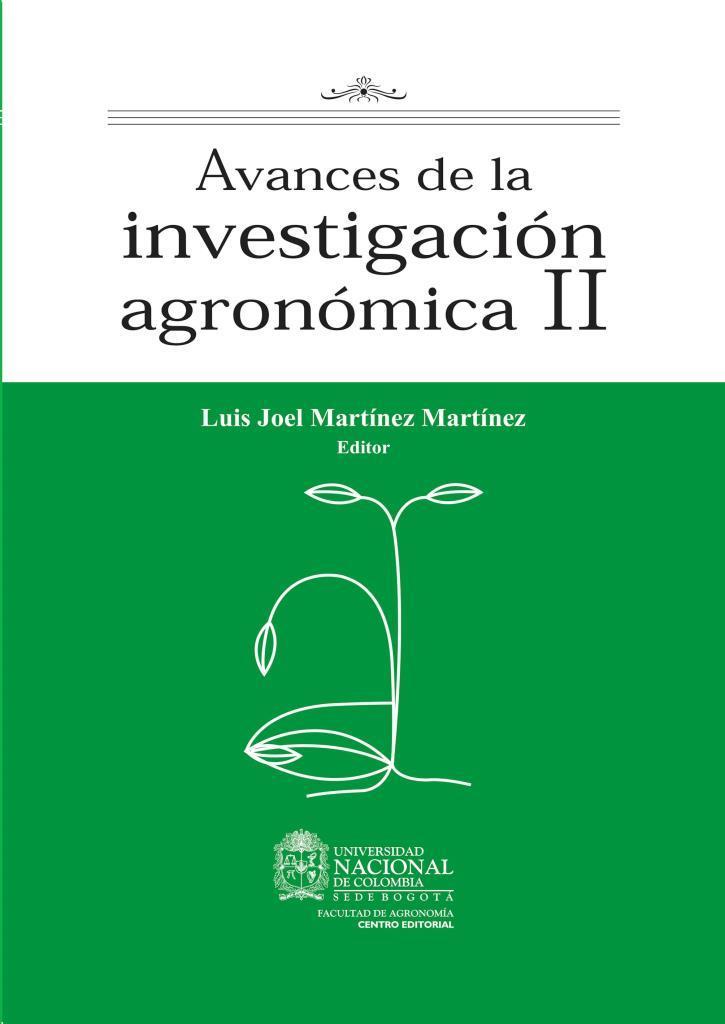 Avances de la investigación agronómica II – Luis Joel Martínez Martínez