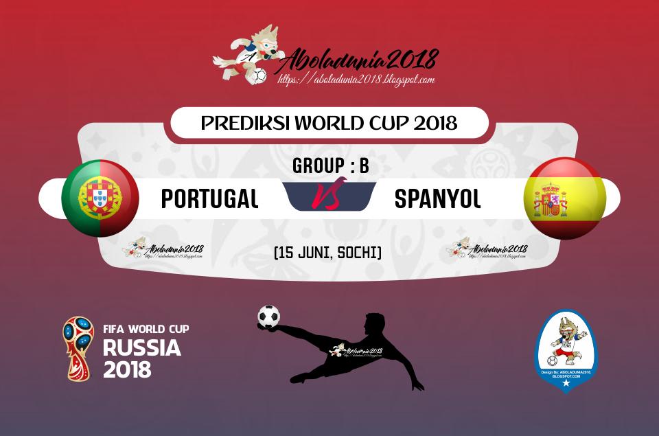 Prediksi Bola Portugal Vs Spanyol 15 Juni 2018 Grup B - A ...