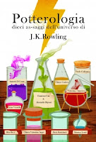 Potterologia-Dieci as-saggi dell'universo di Harry Potter-Francesca Cosi e Alessandra Repossi-copertina