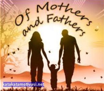 Kata Kata Motivasi Terindah Buat Ayah Dan Ibu