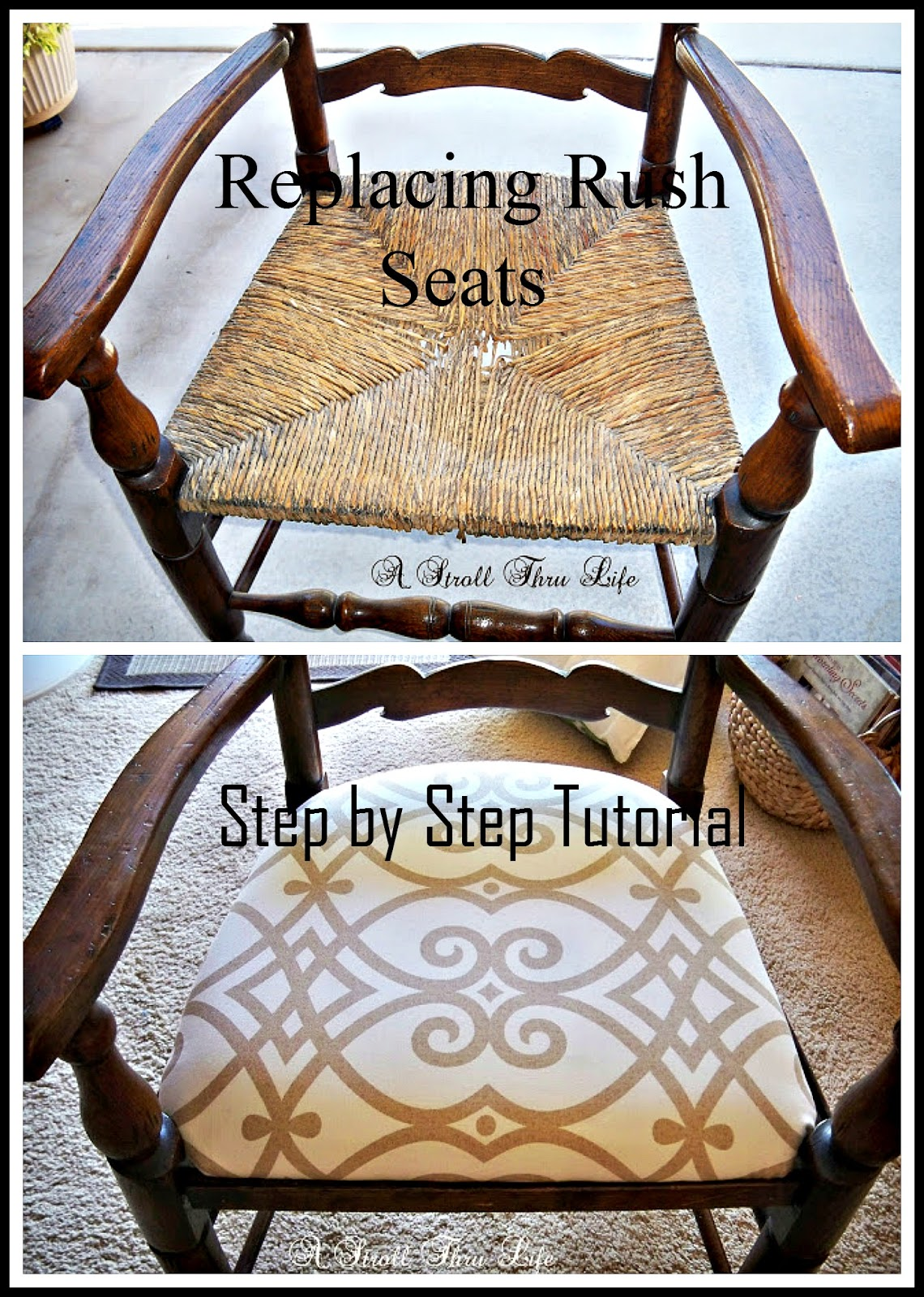 A Stroll Thru Life Replacing Rush Seats Upholstery