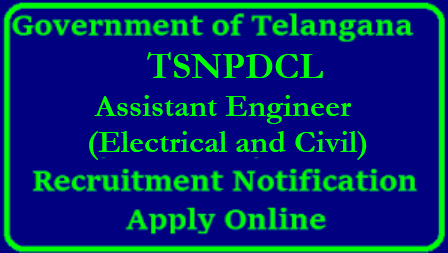 Telangana NPDCL AE Assistant Engineer Electrical and Civil Posts Recruitment Notification Apply Online TSNPDCL AE Assistant Engineer Electrical and Civil Posts Recruitment Notification | Telangana (TS) NPDCLAE AE Assistant Engineer Electrical and Civil Posts Recruitment 2018 | Apply Online for AE Assistant Engineer Electrical and Civil Posts Vacancies @ www.tsnpdcl.cgg.gov.in | TSNPDCL AE Assistant Engineer Electrical and Civil Posts Recruitment | TSNPDCL Recruitment 2018 Telangana AE Assistant Engineer Electrical and Civil Posts Jobs Notification apply online tsnpdcl.in | TS NPDCL recruitment 2018 Sub Engineer Vacancies Apply Online | Telangana NPDCL Sub Engineer Notification 2018 | telangana-ts-npdcl-AE-assistant-engineer-electrical-civil-vacancies-Recruitment-notification-apply-online-tsnpdcl.cgg.gov.in-download-hall-tickets-results TSNPDCL AE Assistant Engineer Electrical and Civil Posts Recruitment Notification/2018/05/telangana-ts-npdcl-AE-assistant-engineer-electrical-civil-vacancies-Recruitment-notification-apply-online-tsnpdcl.cgg.gov.in-download-hall-tickets-results.html