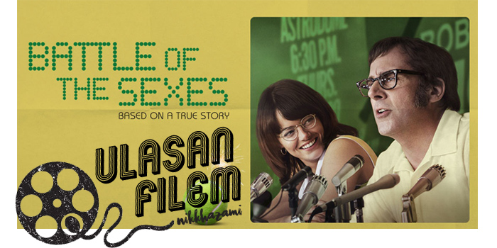 Ulasan Filem Battle of The Sexes