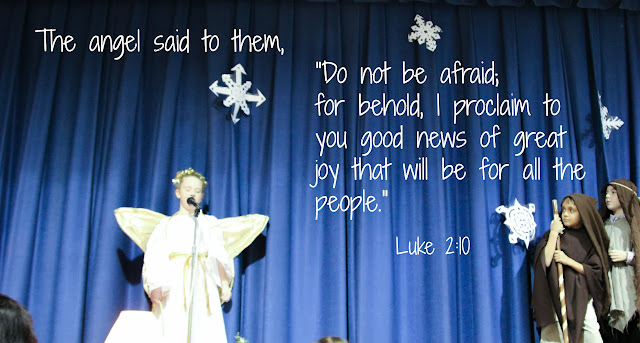 Do not be afraid, for behold, I proclaim to you good news of great joy.  Lk 2:10