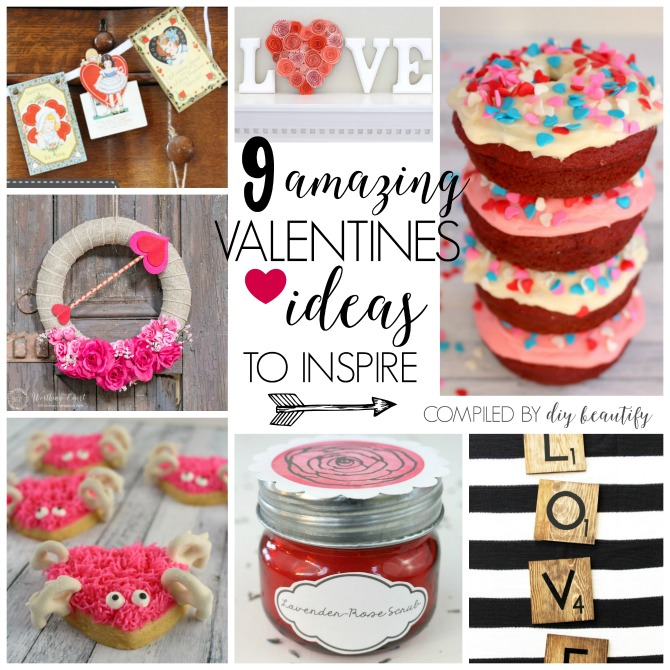 Here are 9 amazing Valentines ideas to inspire you! You'll find this collection, with links, at diy beautify!