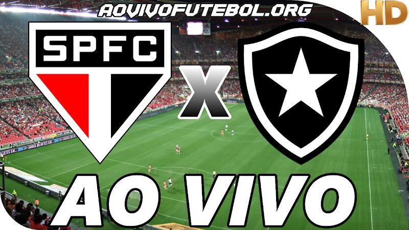 Assistir São Paulo x Botafogo Ao Vivo
