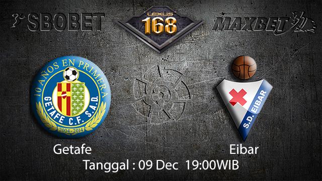 PREDIKSI BOLA ~ PREDIKSI TARUHAN BOLA GETAFE VS EIBAR 09 DESEMBER 2017 (Spanish La Liga)