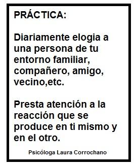 Practica la autoestima Fuente: Psicóloga Laura Corrochano
