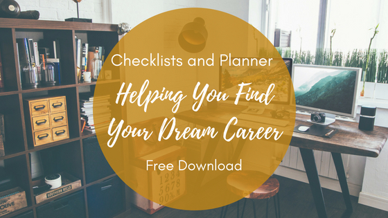 Your Free Checklists and Planners - Helping You Find Your Dream Career