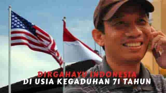 Dirgahayu Indonesia di Usia Kegaduhan 71 Tahun