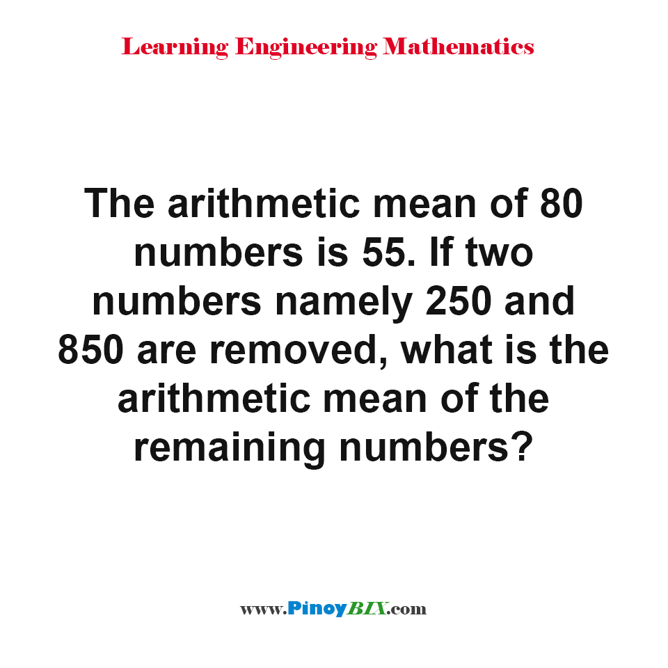What is the arithmetic mean of the remaining numbers?