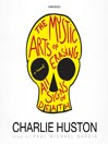 image charlie Huston, the Mystic Arts of Erasing All Signs of Death narratorreviews.org