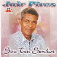 Jair Pires - Sou Teu Senhor 1978